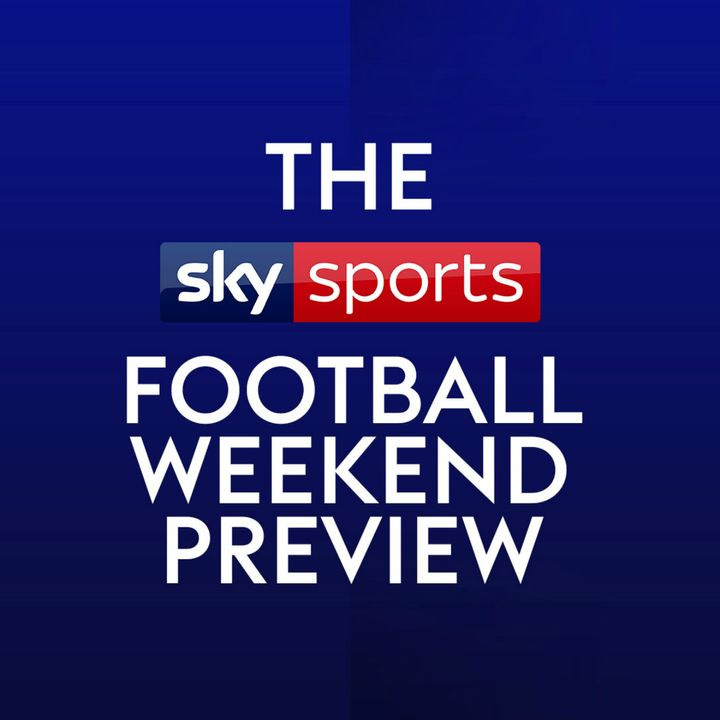 Weekend Preview - Chelsea vs Man Utd analysed, Sancho's next step & what Ziyech brings