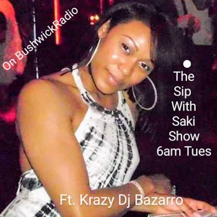 The Sip With Saki show ft. Crazy DJ Bazarro Subject- Lil Nas X, Lady Luck Symbols, Satan and More