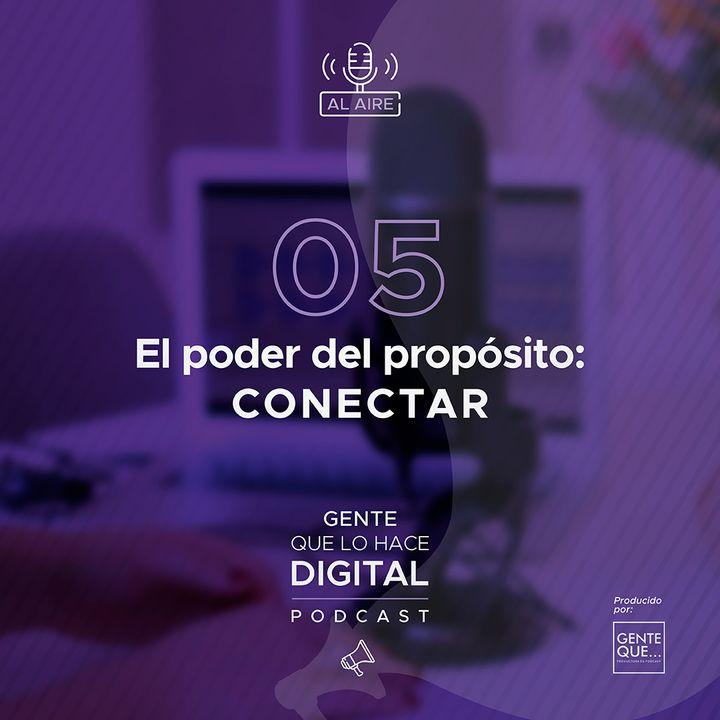 EP5: El poder del propósito - CONECTAR