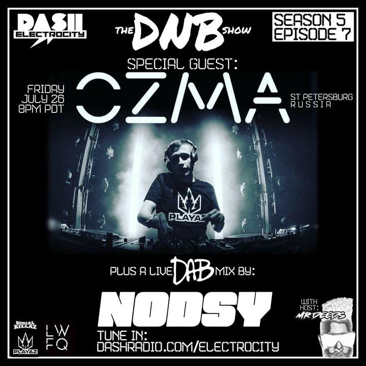 the DNB show Episode 49 (guest mix OZMA & NODSY)