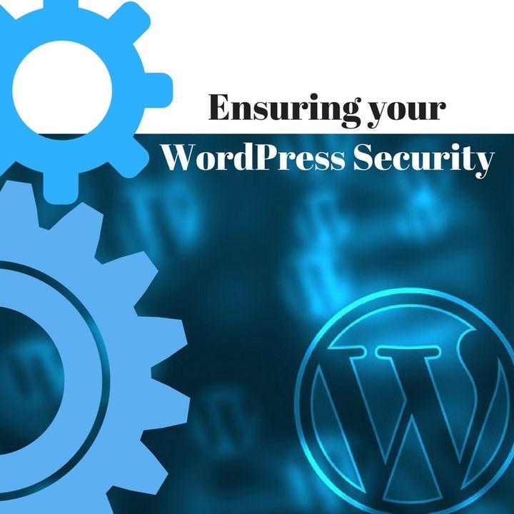 Ensuring your WordPress Security
