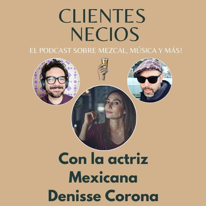 Hoy nos acompañó la actriz Denisse Corona desde Ciudad de México