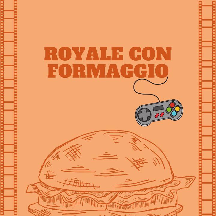 Royale con Formaggio