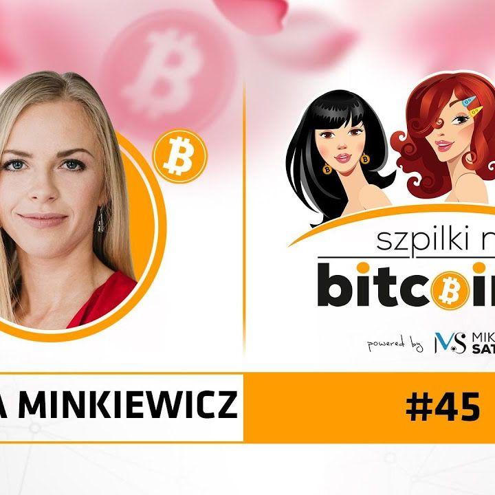 Szpilki na Bitcoinie #45 | Monika Minkiewicz (Kanga Exchange)