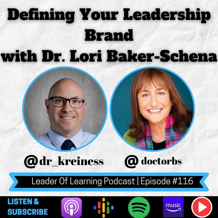 Defining Your Leadership Brand with Dr. Lori Baker-Schena