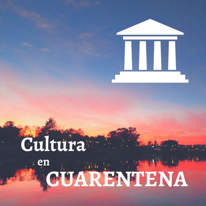 Cultura en Cuarentena