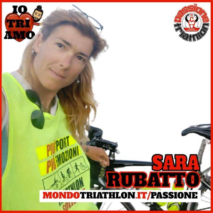 Passione Triathlon n° 168 🏊🚴🏃💗 Sara Rubatto