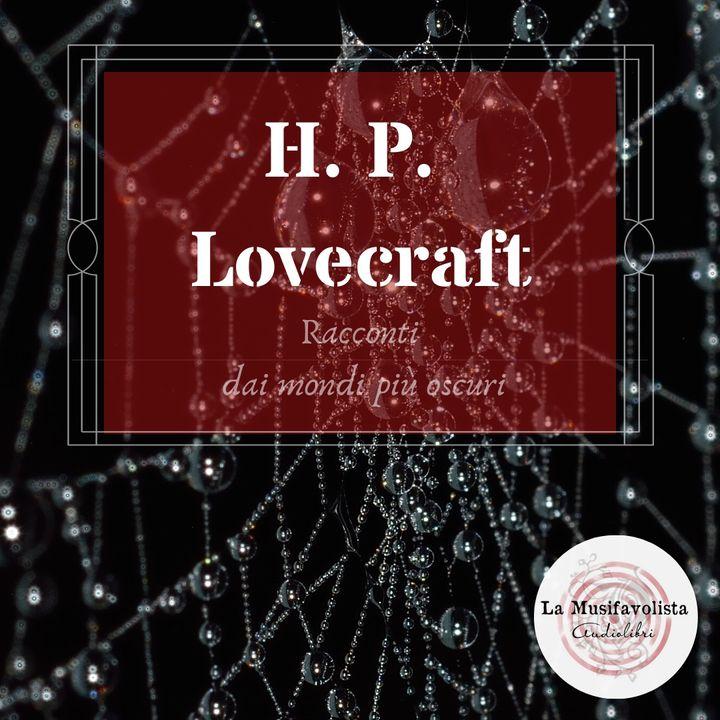 L'ORRORE DI DUNWICH - H. P. Lovecraft ♰ Audioracconto ♰