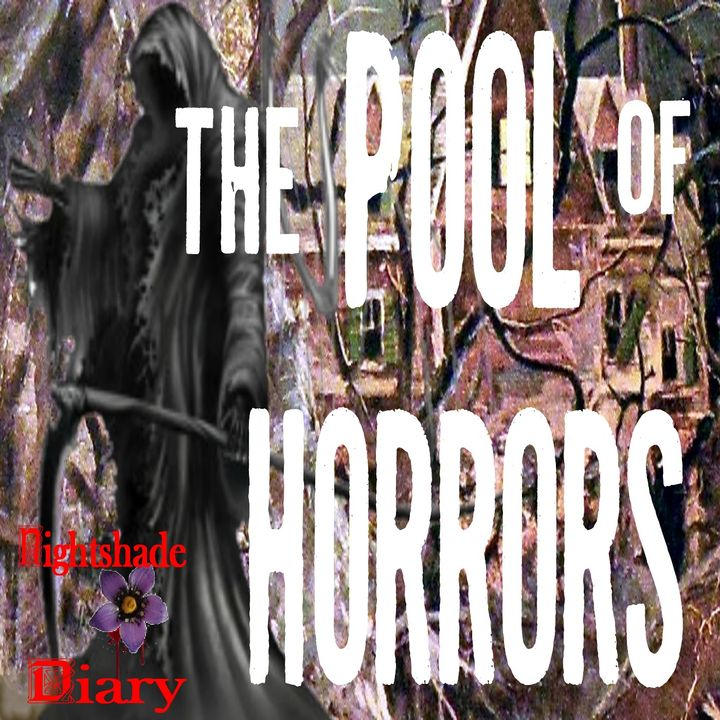 The Pool of Horror and Other Creepy Stories | Podcast