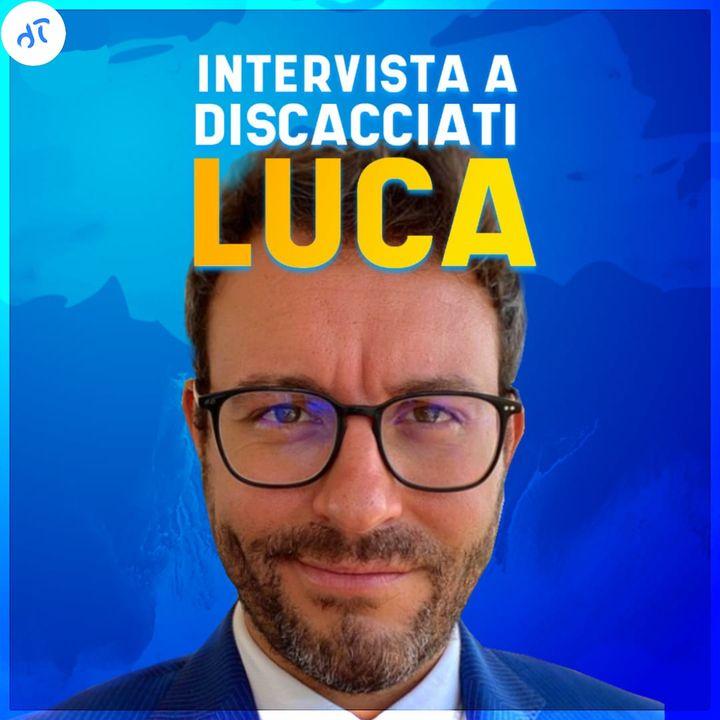 Avrei voluto conoscerlo a vent'anni - Intervista con Luca Discacciati