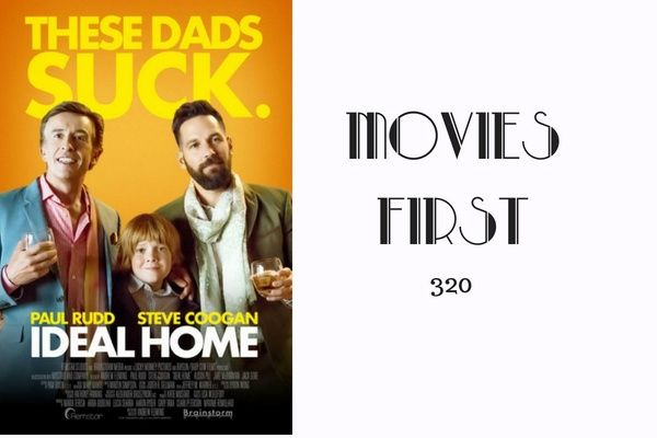 420: Ideal Home - Movies First with Alex First