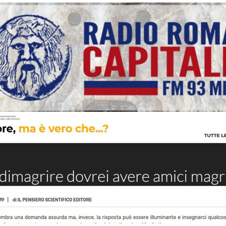 Radio Roma Capitale: Peer Pressure ovvero per dimagrire bisogna avere amici magri