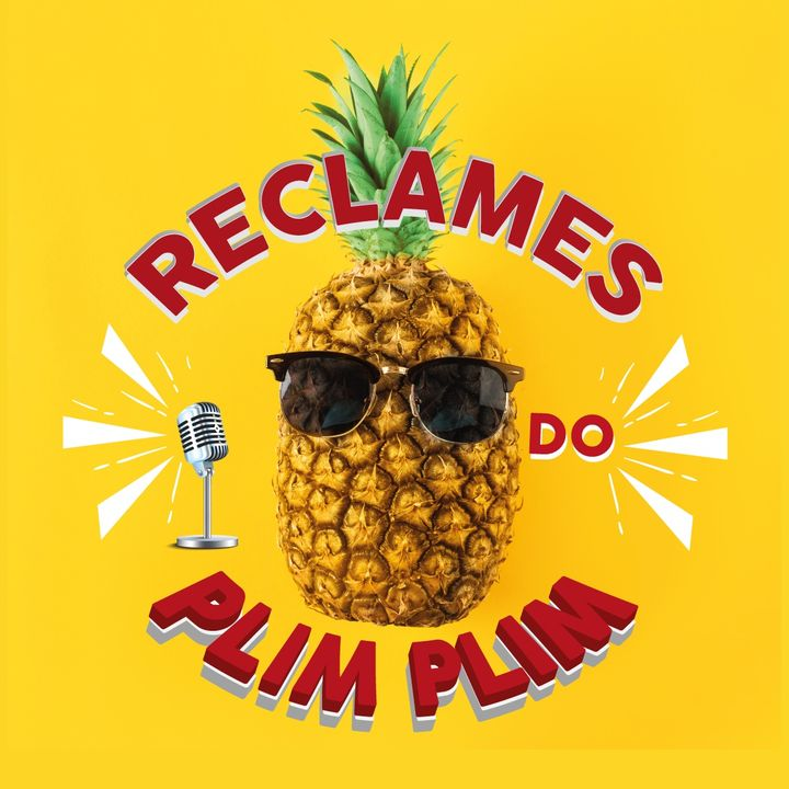 RECLAMES DO PLIM PLIM