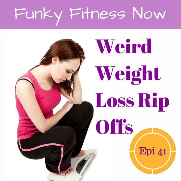 Weird Weight-Loss Rip Offs