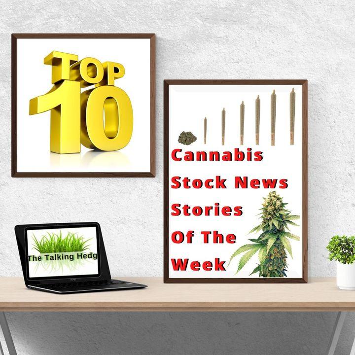 Top 10 Marijuana Stock News Stories of the Week (June 22, 2020)