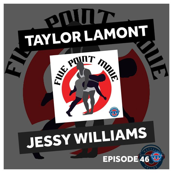 5PM46: Taylor LaMont and Jessy Williams