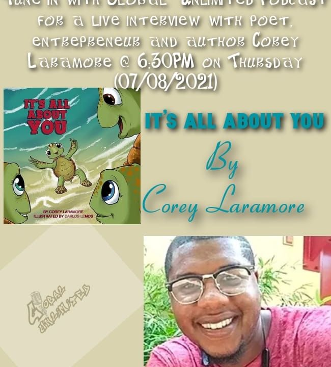 Global Unlimited Podcast interview with poet, entrepreneur, and author Corey Laramore