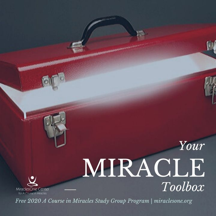 Miracle Toolbox Week 28 | Receiving Your Own Tool from ACIM with Meditation