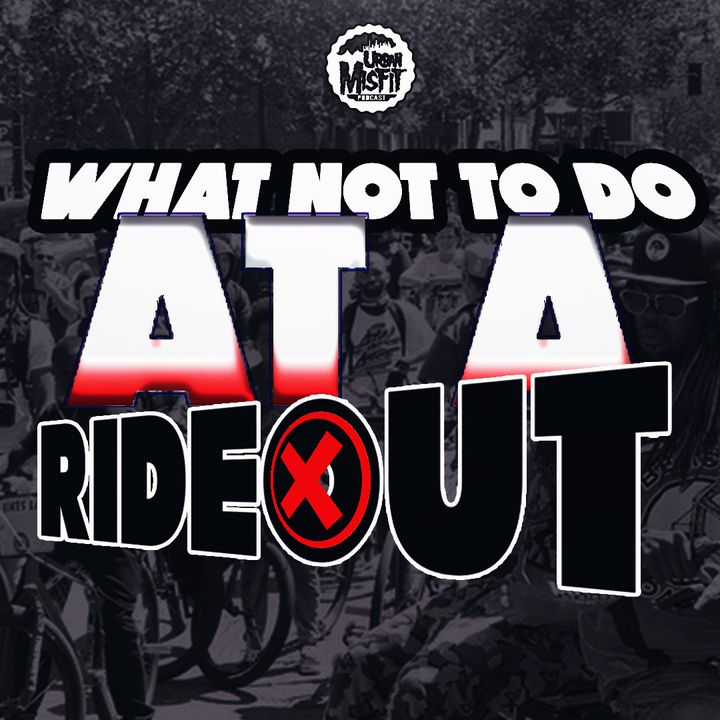 What not to do on a rideout