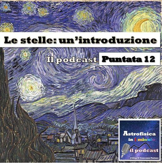 Le stelle: un'introduzione - Puntata 12