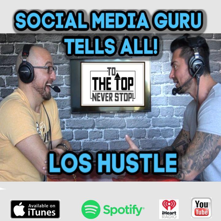 Social Media & Marketing Guru Tells All! (The Good & The Bad!) Los Hustle