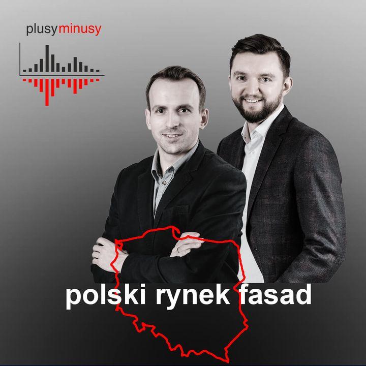 Plusy, minusy #9 - polski rynek fasad