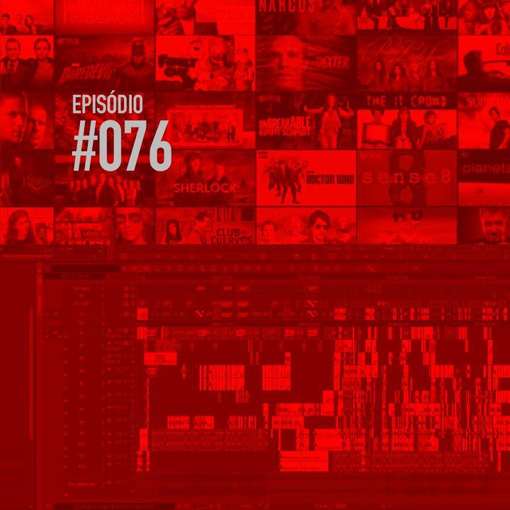 #076   Edição de Séries