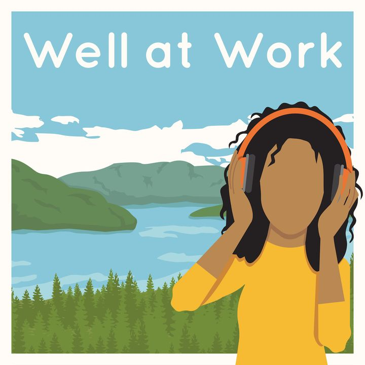 Well At Work - The Podcast