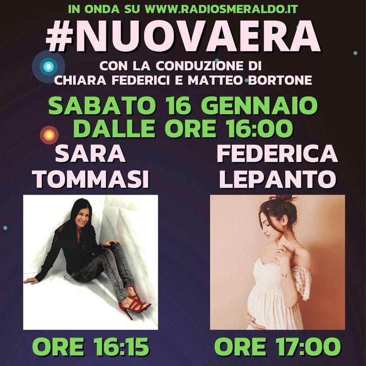 #NUOVAERA con Sara Tommasi e Federica Lepanto