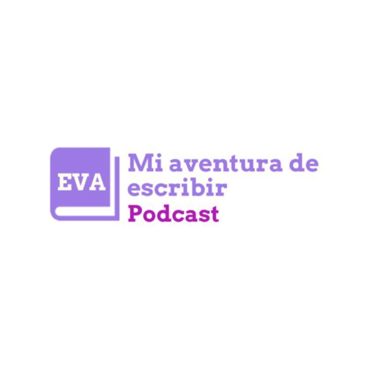 Mi Aventura De Escribir. El Podcast.