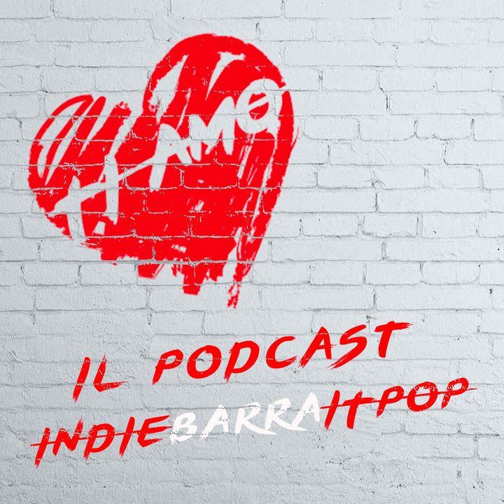 TI AMO del 27/02/2021: indiebarraitpop