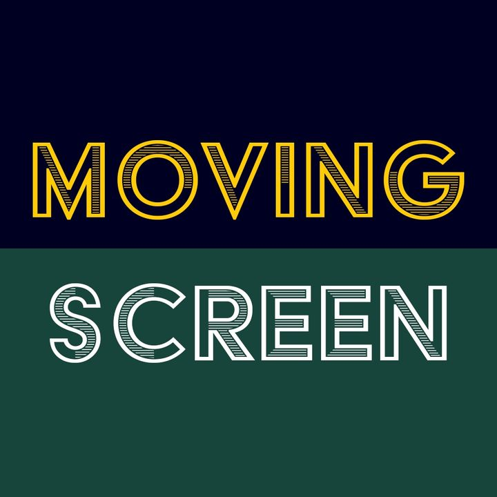 The Moving Screen