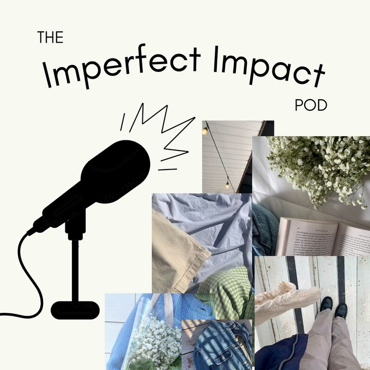 Impact Media has on Environmentalism + Why We Need To Embrace Imperfection