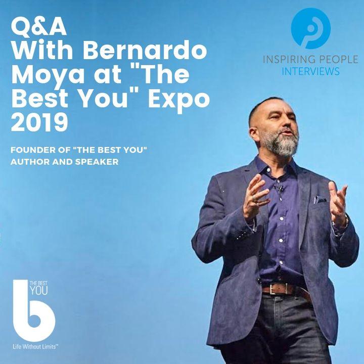 Episode #49:  Bernardo Moya's  Expo Q&A LIVE