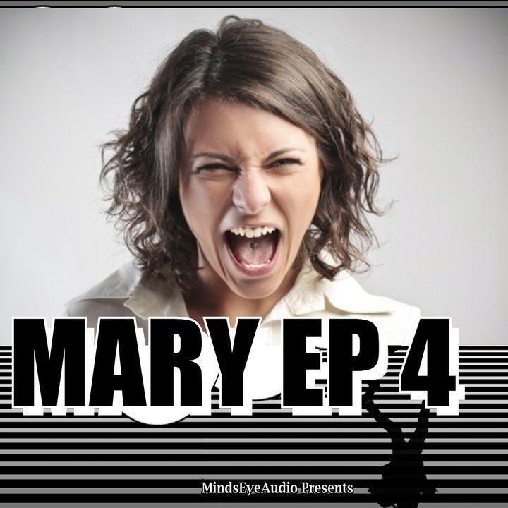 99 Problems   EP4  Maniac Mary