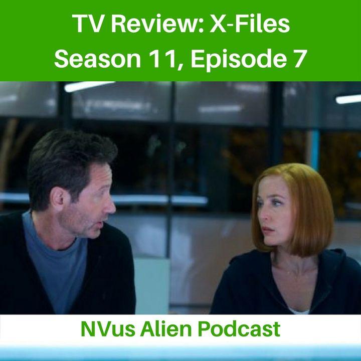 TV Review: X-Files Season 11, Episode 7 - Rm9sbG93ZXJz