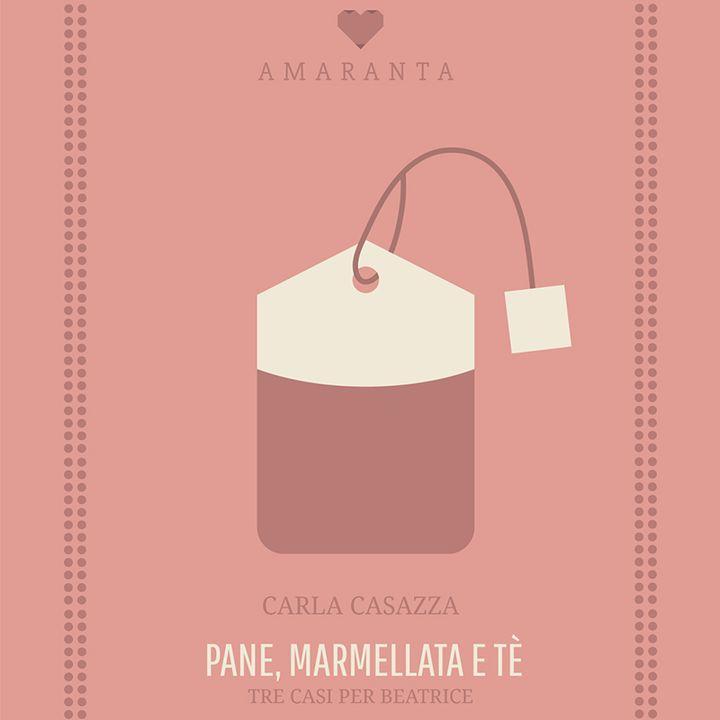 "Carla Casazza legge l'incipit di ""Pane, marmellata e tè"""