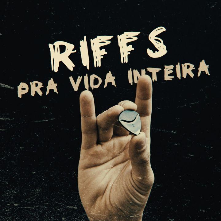 Troca o Disco #247: Riffs pra vida inteira - com Gui Schneider (Canal Riff)