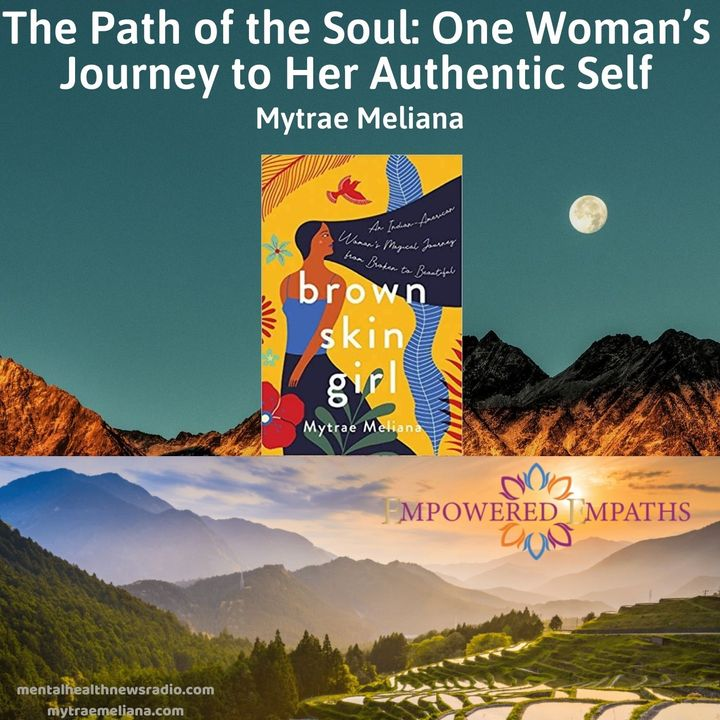 The Path of the Soul: One Woman's Journey to Her Authentic Self