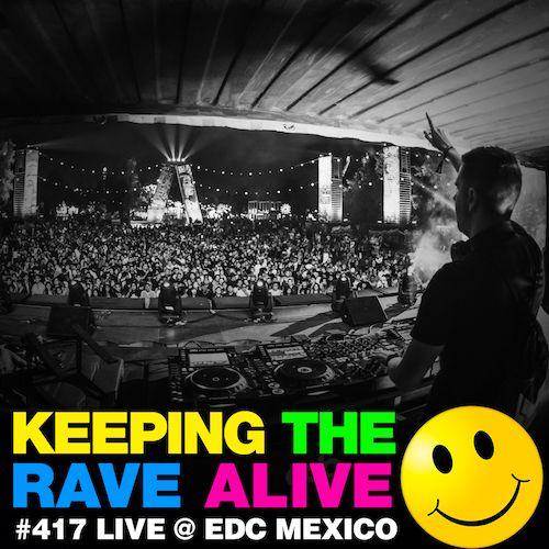 Episode 417: Live @ EDC Mexico!