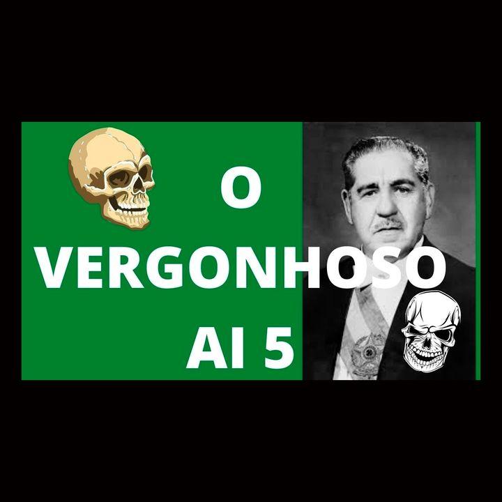 Aniversário do vergonhoso AI-5 - Memória e Cultura