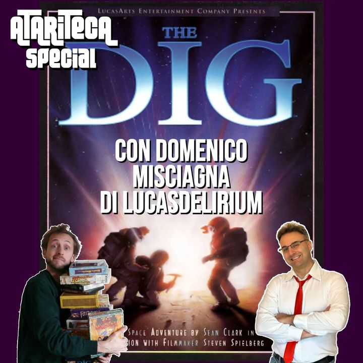 Ep.40 - Speciale meteore: THE DIG con Domenico Misciagna di LUCASDELIRIUM