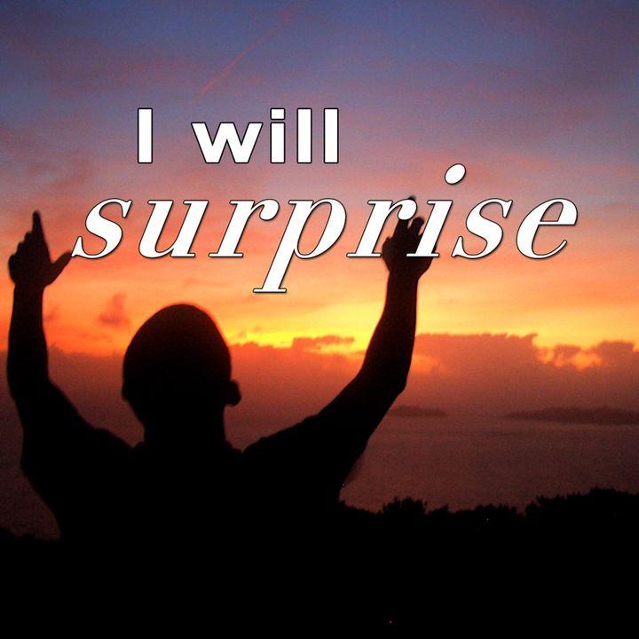 Jeremiah 33:3, Surprises