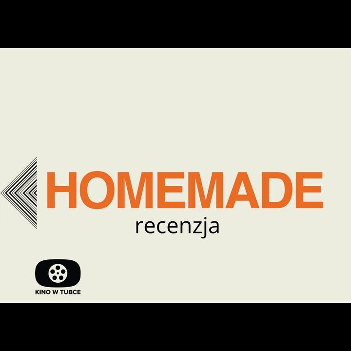 HOMEMADE - recenzja Kino w tubce