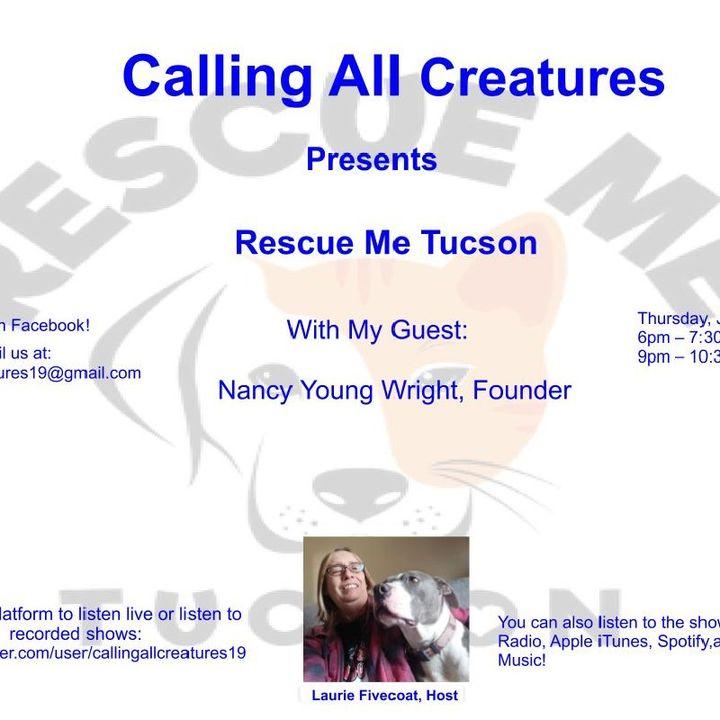 Calling All Creatures Presents Rescue Me Tucson