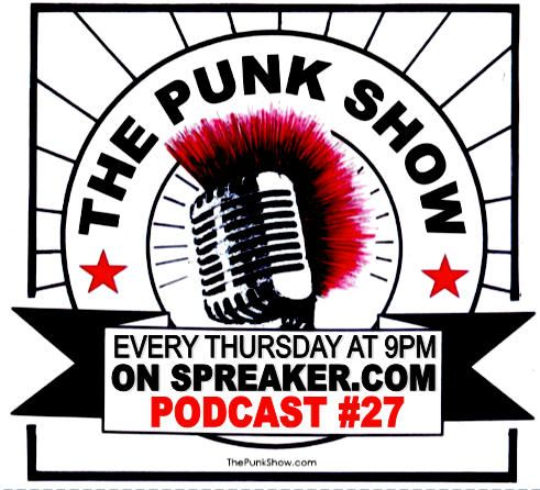 The Punk Show #27 - 08/08/2019