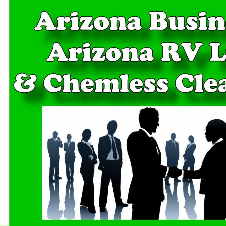 Arizona Business, Arizona RV Life & Chemless Cleaning, Arizona Talk Radio 65