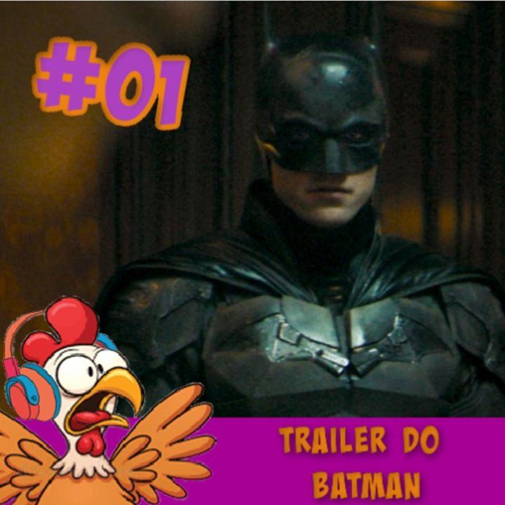 #01 - Trailer do The Batman