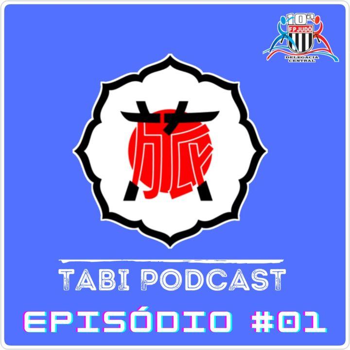 Tabi Podcast Episódio #01 - 10ª Delegacia Central e Associação Namie de Judô