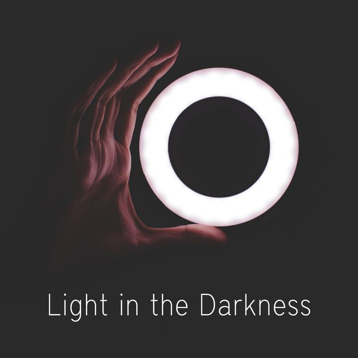 Lost in the Wilderness | Light in the Darkness